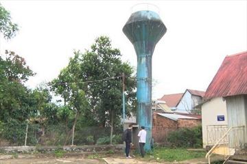 Đắk Nông: Thanh tra toàn diện các dự án cấp nước sạch trên địa bàn
