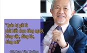 """GS. Phan Văn Trường và chiến thuật """"chọc thủng"""" trời cao"""