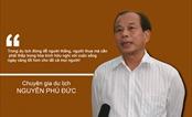 """Chuyên gia Nguyễn Phú Đức: """"Biết người biết ta, trăm trận trăm thắng"""""""