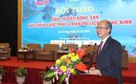 Chủ tịch VNREA chỉ ra 5 điều tiên quyết để phát triển du lịch gắn liền với BĐS Quảng Ninh