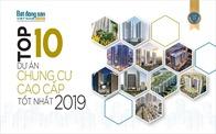 Top 10 dự án chung cư cao cấp tốt nhất 2019