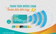 Cơ hội hoàn tiền lên đến 300.000 VNĐ với ABBANK visa contactless