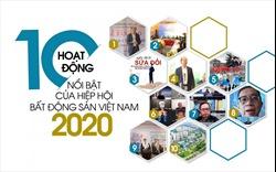 10 hoạt động nổi bật của Hiệp hội Bất động sản Việt Nam năm 2020
