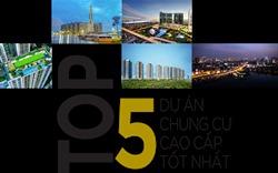 Top 5 dự án chung cư cao cấp tốt nhất