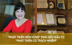 """CEO Xanh Lưu Thị Thanh Mẫu: """"Tinh thần dân tộc thể hiện trong triết lý kinh doanh"""""""