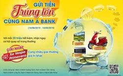 Gửi tiền Nam A Bank, trúng Vespa sành điệu