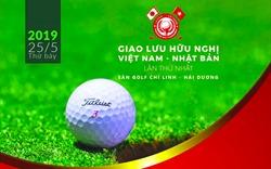 """Giải Golf """"Giao lưu hữu nghị Việt Nam - Nhật Bản"""" lần 1 sắp diễn ra"""