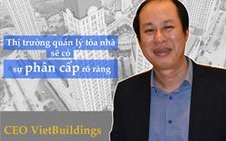 CEO VietBuildings: Rủi ro trong quản lý tòa nhà thảm khốc không kém tai nạn máy bay