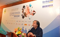 """""""Chưa bao giờ tưởng tượng Việt Nam có nhiều đại doanh nhân như bây giờ"""""""