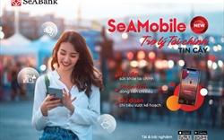 """SeABank tự hào với ứng dụng """"SeAMobile New - Trợ lý tài chính tin cậy"""""""