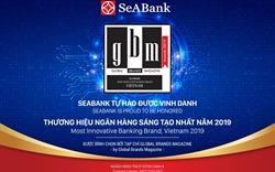 """SeABank nhận giải """"Thương hiệu ngân hàng sáng tạo nhất năm 2019"""""""