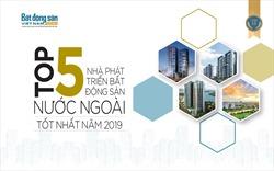 Top 5 nhà phát triển bất động sản nước ngoài tốt nhất tại Việt Nam năm 2019