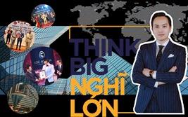 Think Big: Nghĩ lớn