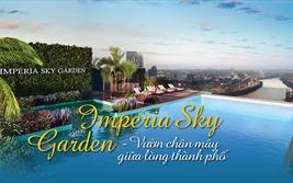 Imperia Sky Garden - Vườn chân mây giữa lòng thành phố
