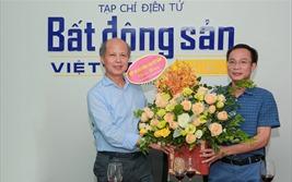 Chủ tịch Hiệp hội Bất động sản Việt Nam thăm và chúc mừng Reatimes ngày thành lập