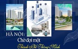 Hà Nội: Chờ đợi một thành phố thông minh