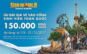 Sun World Danang Wonders, ưu đãi cực sốc cho sinh viên toàn quốc