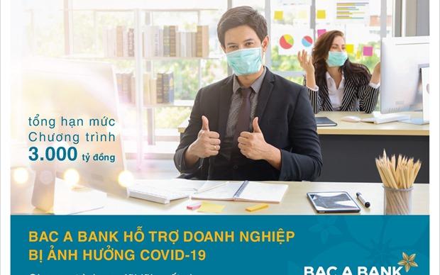 Bac A Bank hỗ trợ doanh nghiệp bị ảnh hưởng bởi đại dịch Covid-19
